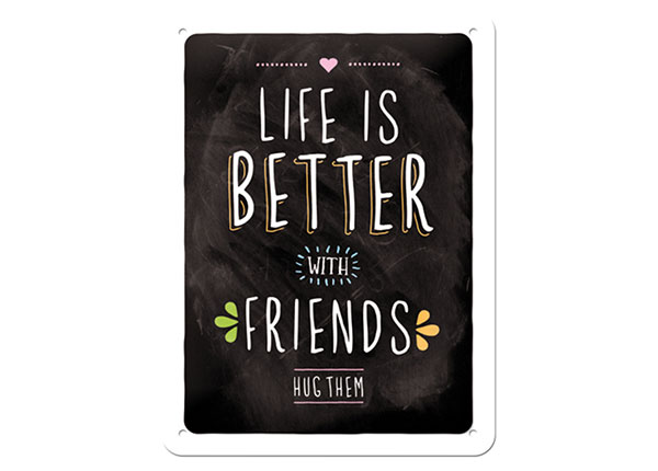 Retro metallposter Life is better with friends 15x20 cm SG-103084