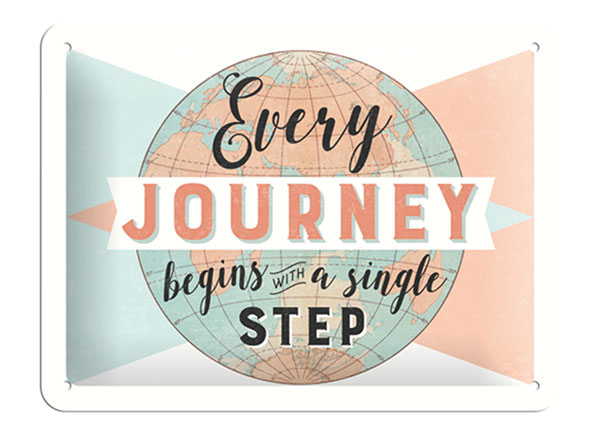 Retro metallposter Every journey begins with a single step 15x20 cm SG-103090