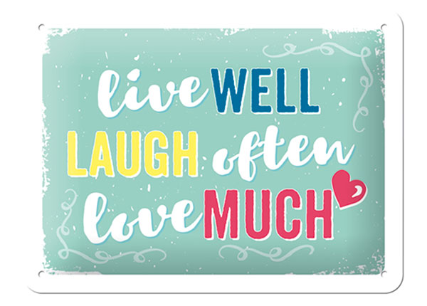 Retro metallposter Live well, laugh often, love much 15x20 cm SG-103108