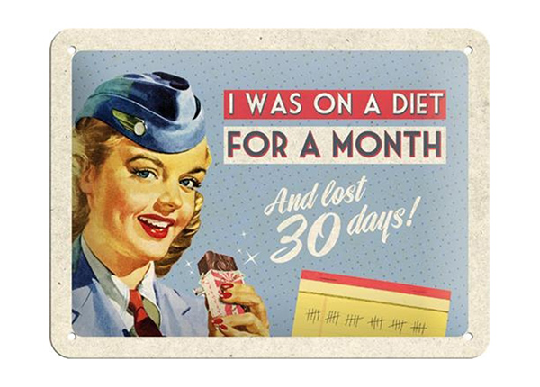 Vintage poster I was on a diet for a month 15x20 cm SG-194932