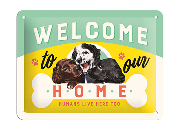 Retro metallposter Welcome to our home... 15x20 cm SG-195083