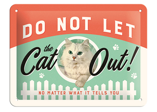 Retro metallposter Do not let the cat out! 15x20 cm