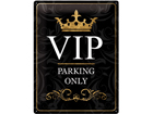 Retrotyylinen metallijuliste VIP PARKING ONLY 30x40 cm SG-57107