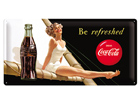 Retro metallijuliste Coca-Cola Be Refreshed 25x50 cm SG-73504