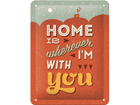 Retro metallijuliste Home is wherever I´m with you 15x20 cm SG-74274