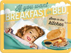 Retro metallijuliste If you want breakfast in bed 15x20cm SG-78439