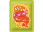 Retro metallijuliste Think happy thoughts 15x20 cm SG-80077