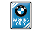 Retro metallijuliste BMW Parking Only 15x20 cmm SG-80660