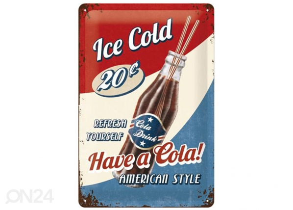 Retro metallposter Have a Cola! 20x30 cm SG-114891