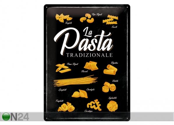 Retrometallijuliste La Pasta Tradizionale 30x40 cm SG-132756