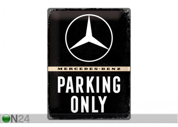 Retro metallposter Mercedes-Benz Parking Only 30x40cm SG-195280