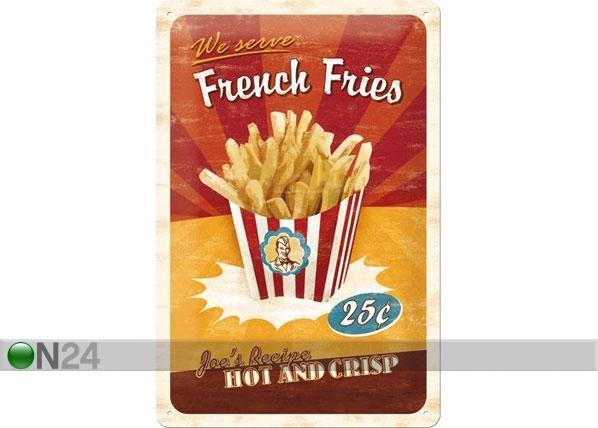 Retro metallijuliste FRENCH FRIES 20x30 cm SG-78387