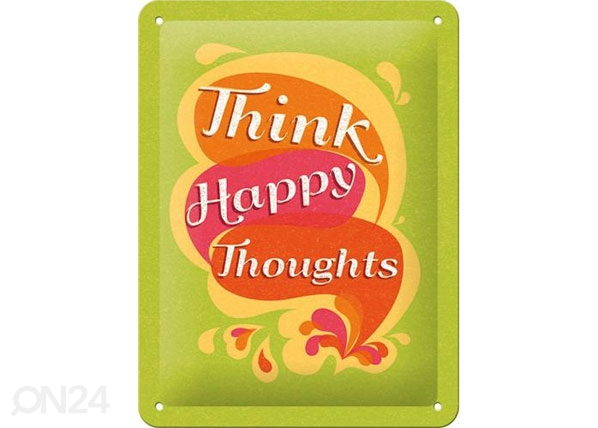 Retro metallijuliste Think happy thoughts 15x20 cm SG-80077