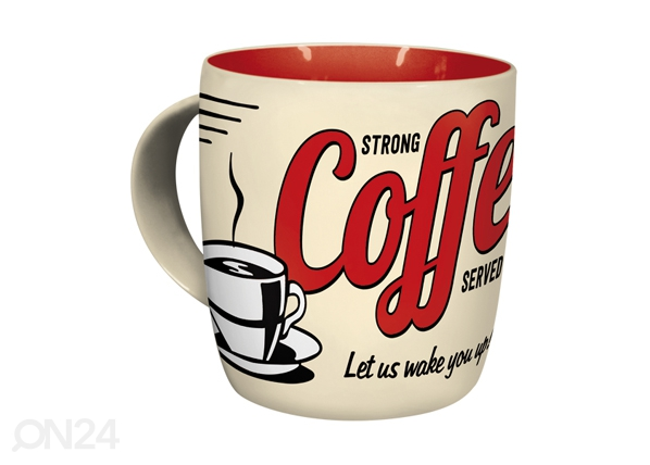 Muki STRONG COFFEE IS SERVED HERE SG-95209