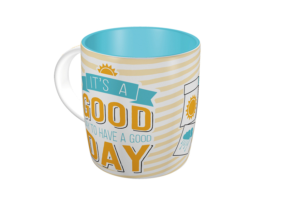 Muki IT´S GOOD DAY TO HAVE A GOOD DAT