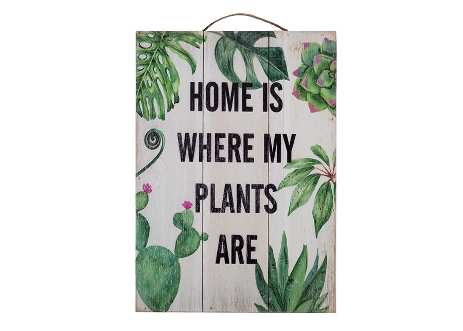 Puutaulu HOME IS WHERE MY PLANTS ARE 25x35 cm