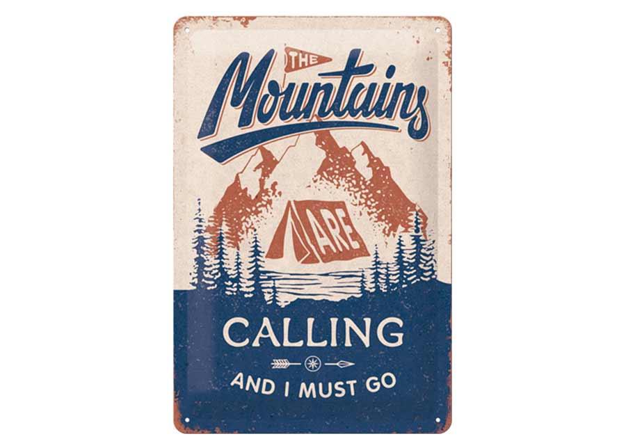 Retro metallijuliste The Mountains Are Calling 20x30 cm